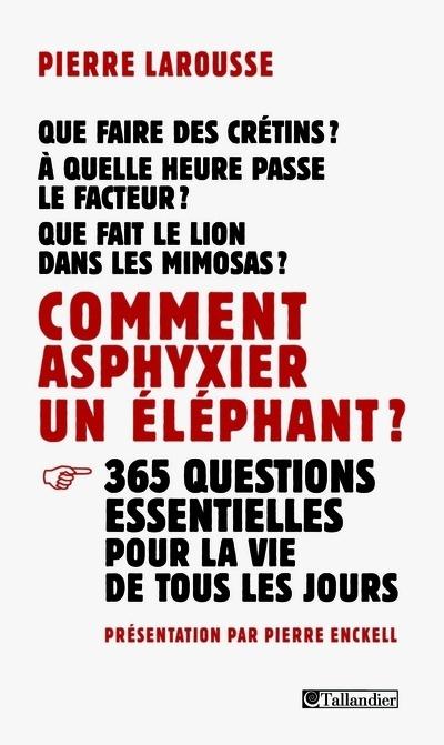 Comment asphyxier un elephant