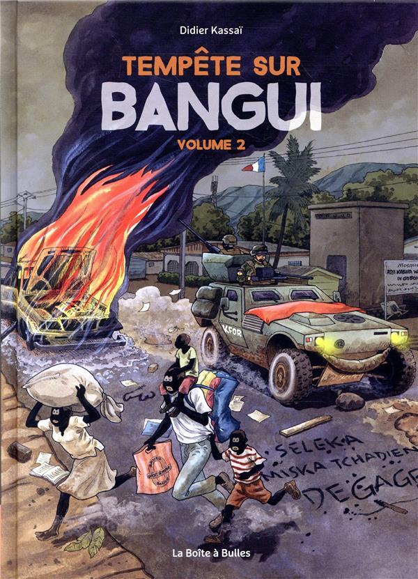 Tempête sur Bangui T.2