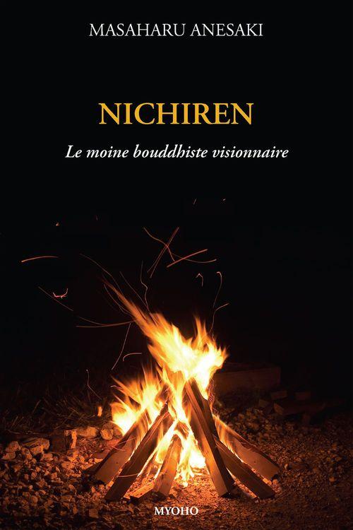 Nichiren, le Moine bouddhiste visionnaire