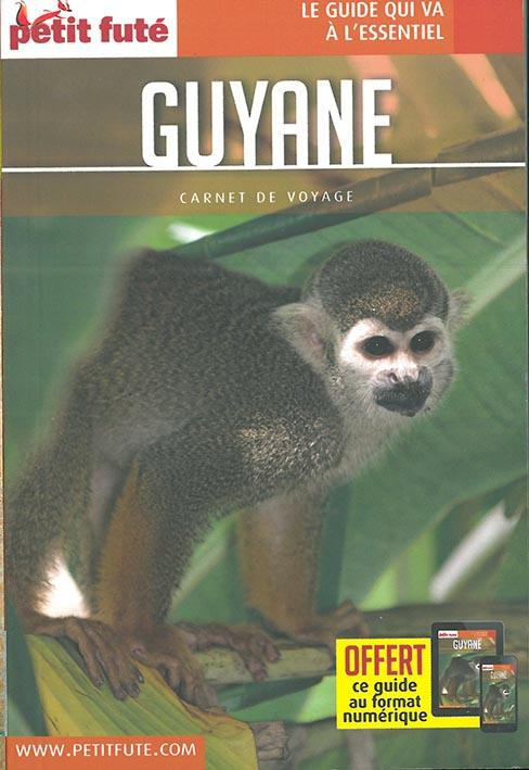 GUIDE PETIT FUTE ; CARNETS DE VOYAGE ; Guyane