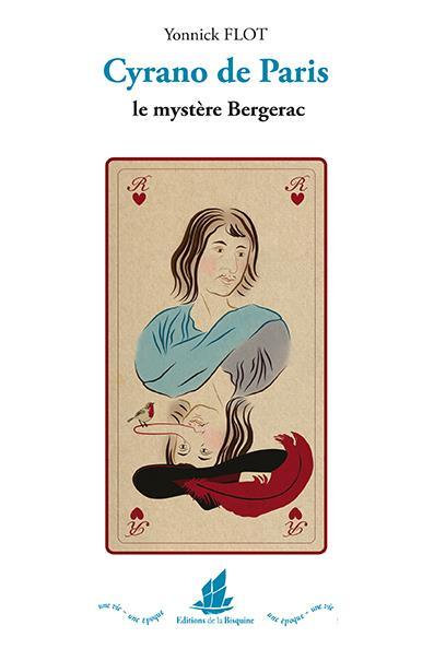 Cyrano de Paris ; le mystère Bergerac