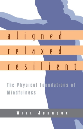 Aligned, Relaxed, Resilient