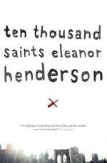 Vente Livre Numérique : Ten Thousand Saints  - Eleanor Henderson