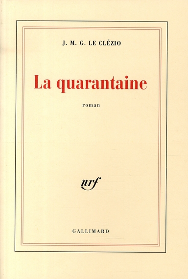 La quarantaine roman