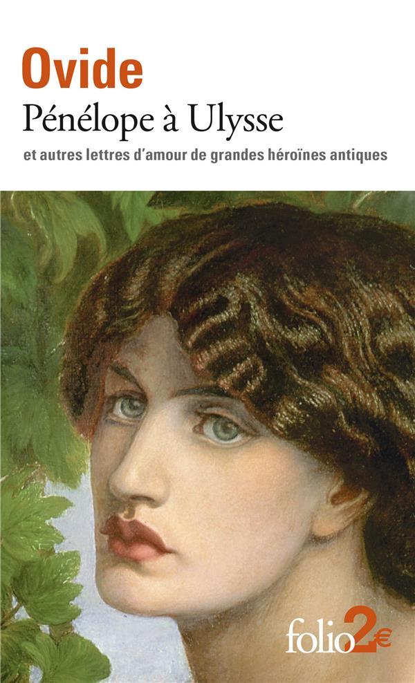 Pénélope à Ulysse et autres lettres d'amour de grandes héroïnes antiques