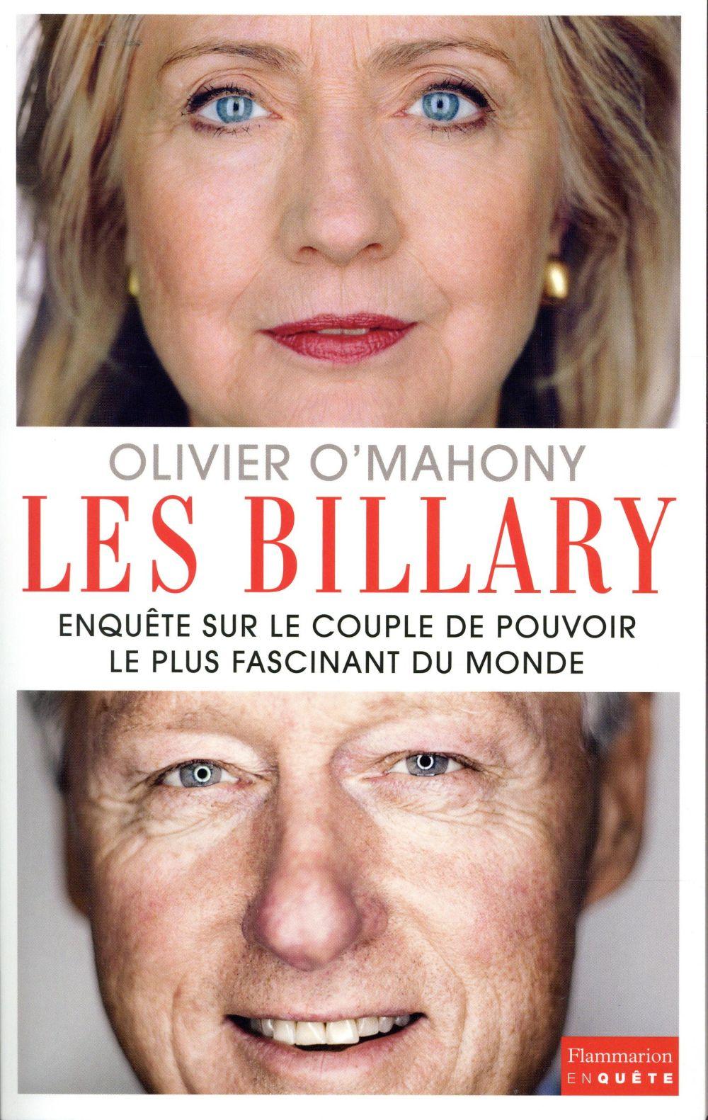 Les billary ; enquête sur le couple de pouvoir le plus fascinant du monde
