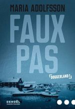 Vente EBooks : Faux pas  - Maria Adolfsson