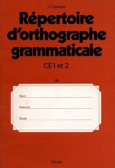 Répertoire orthographe grammaticale CE1/CE 2