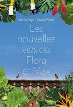 Vente EBooks : Les nouvelles vies de Flora et Max  - Martin Page - Coline Pierré