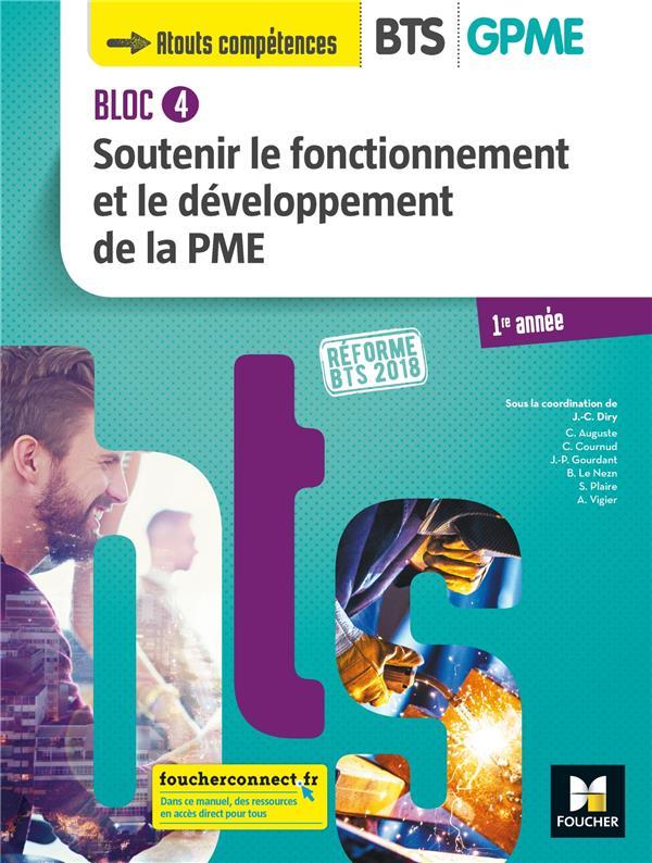 Bloc 4 - soutenir le fonctionnement et le développement de la PME ; BTS 1 GPME ; manuel (édition 2018)