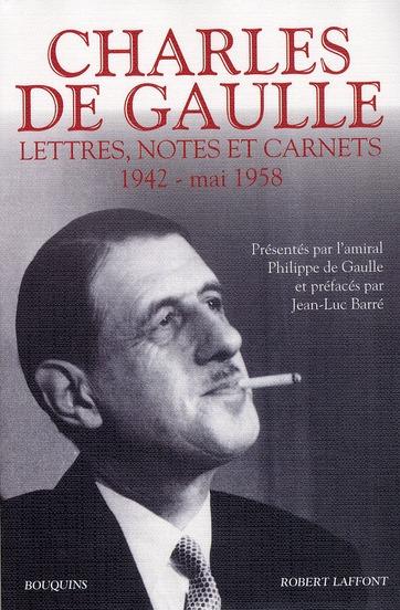 Charles de Gaulle ; lettres, notes et carnets t.2 ; 1942-mai 1958