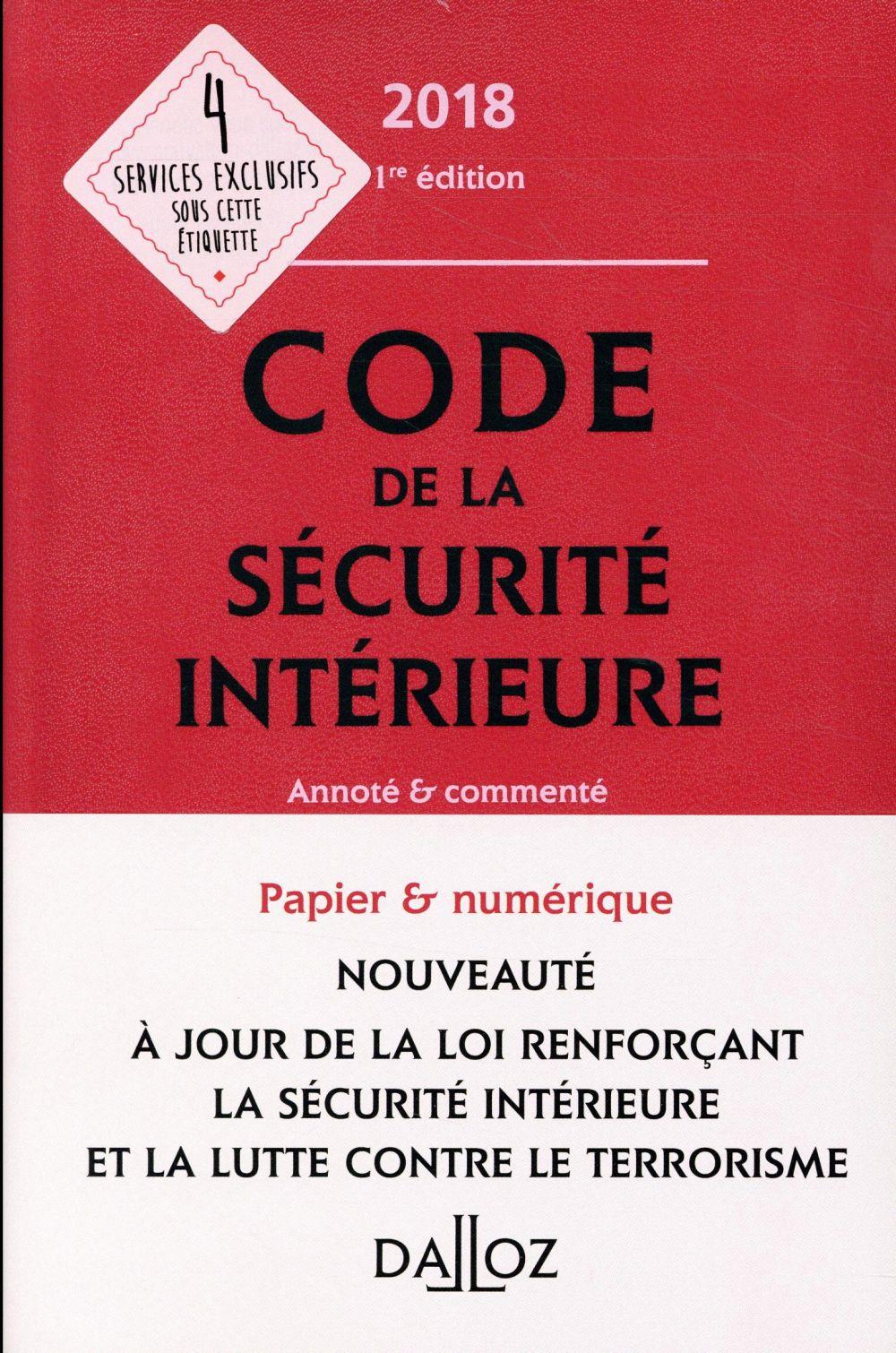 Code de la sécurité intérieure (édition 2018)