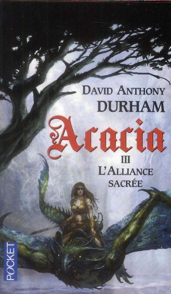acacia t.3 ; l'alliance sacrée