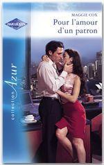 Vente EBooks : Pour l'amour d'un patron - Romance espagnole (Harlequin Azur)  - Helen Brooks - Maggie Cox