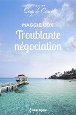 Vente EBooks : Troublante négociation  - Maggie Cox
