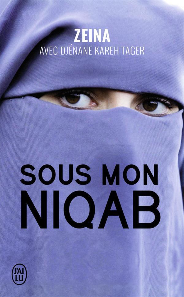 Sous mon niqab