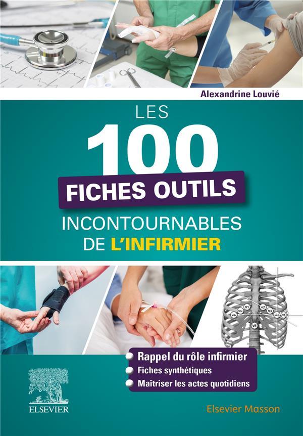 Les 101 fiches outils incontournables de l'infirmier