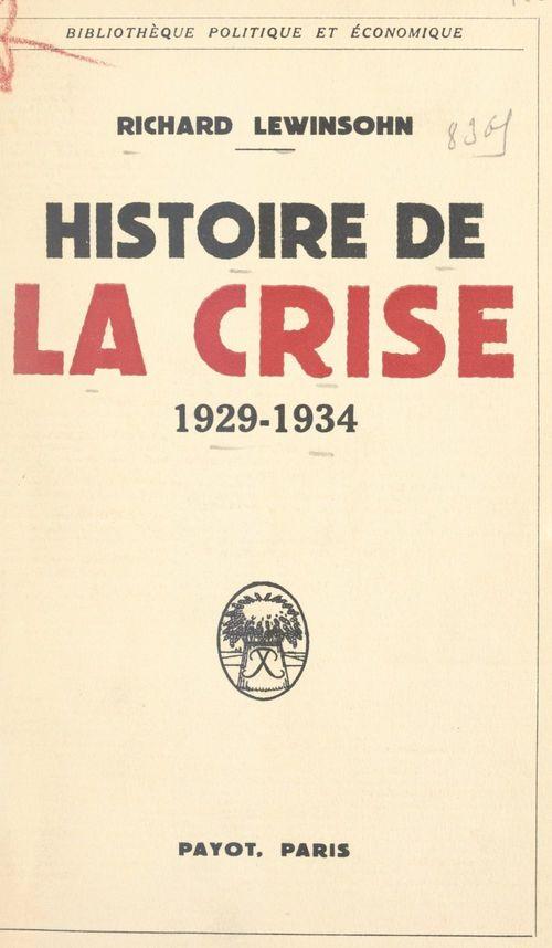 Histoire de la crise, 1929-1934