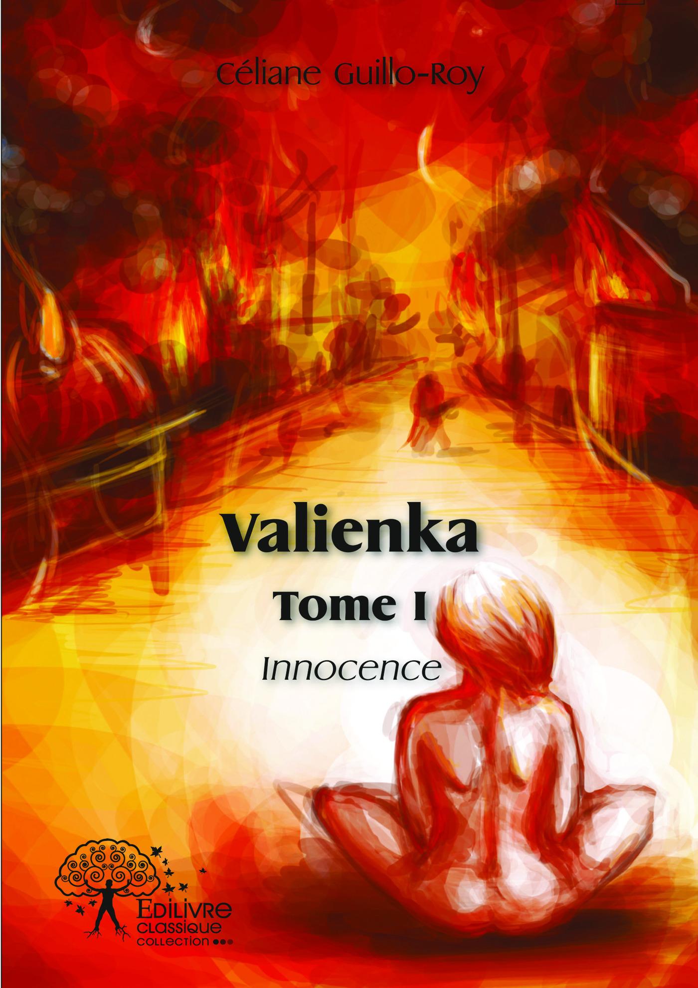 Valienka Tome I  - Céliane Guillo-Roy
