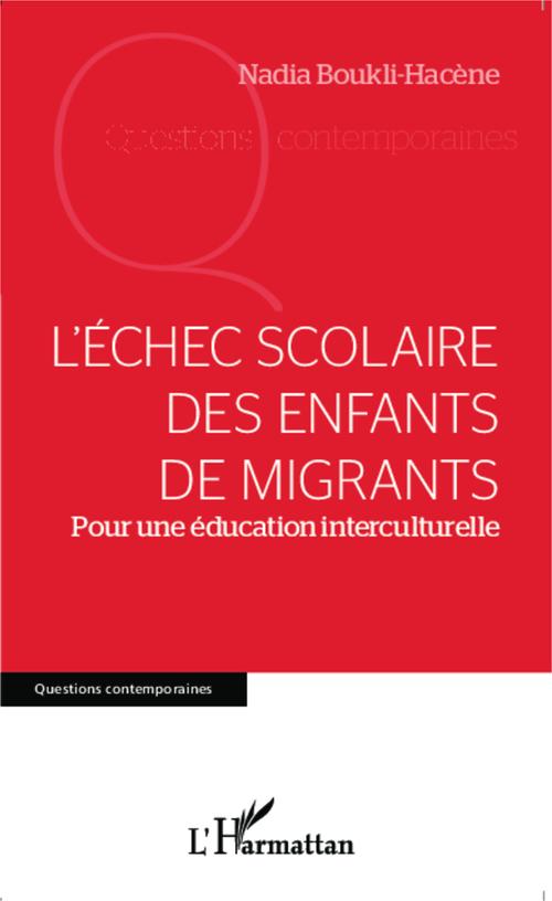 L'échec scolaire des enfants de migrants