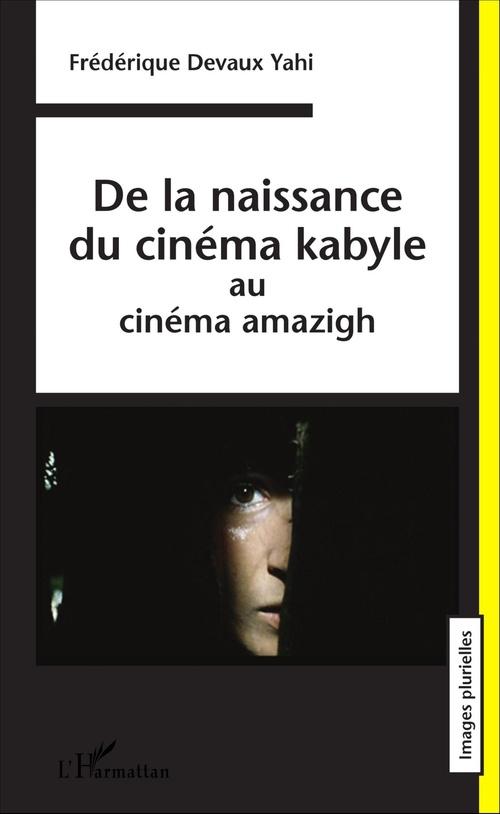 De la naissance du cinéma kabyle