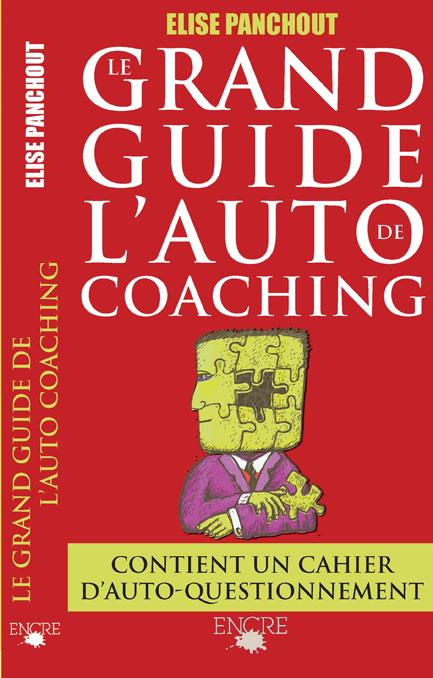 Le grand guide de l'auto-coaching