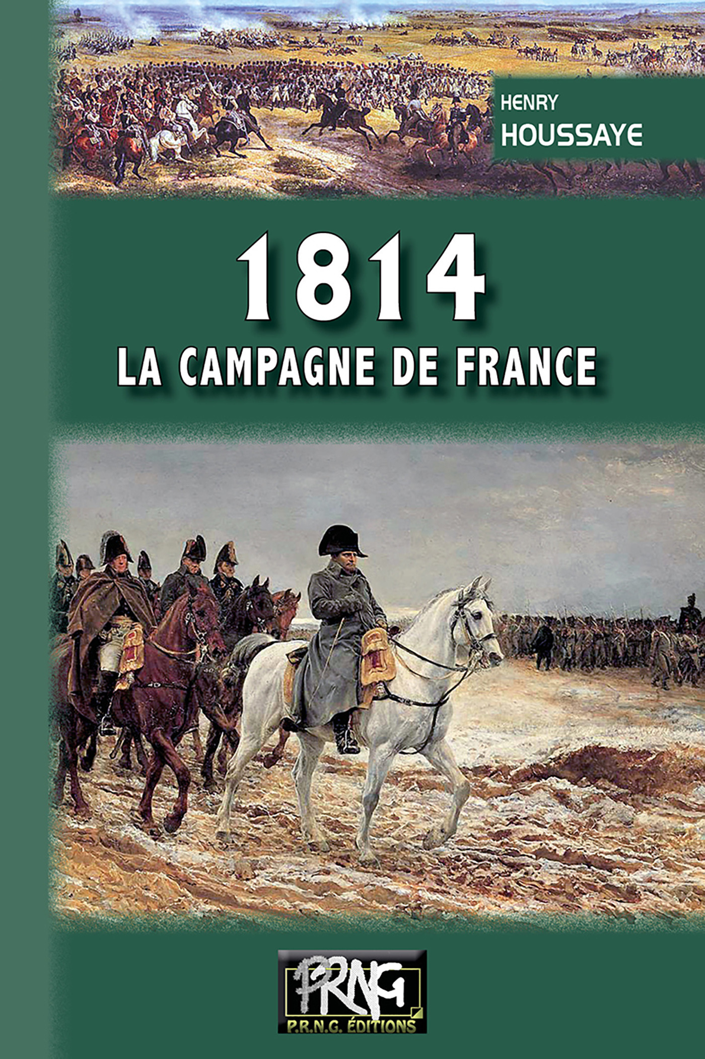 1814 ; la campagne de France