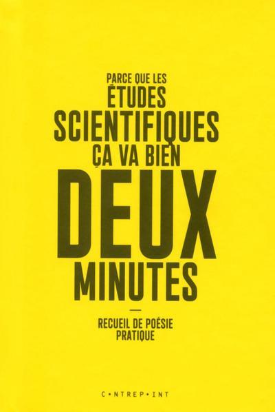 parce que les études scientifiques ça va bien deux minutes