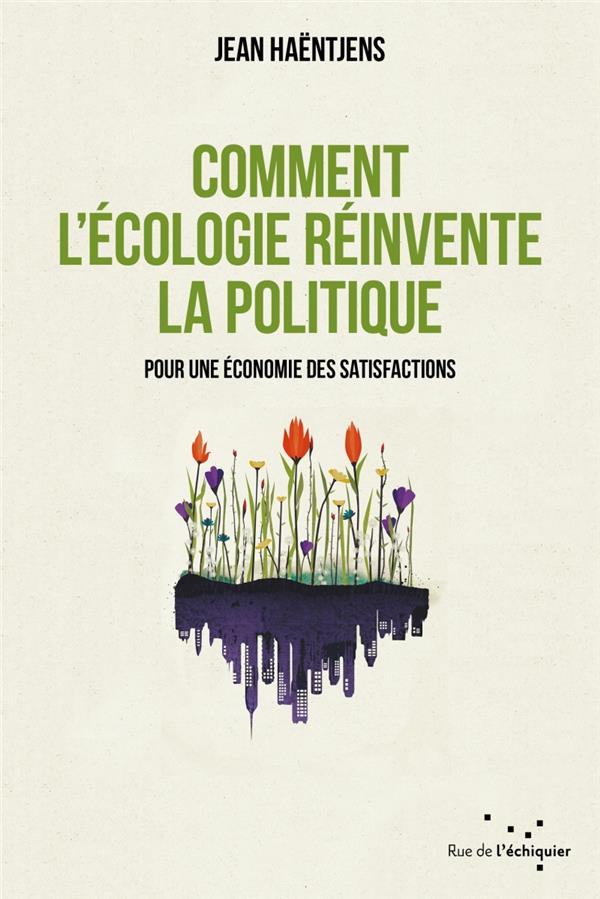 comment l'écologie réinvente la politique