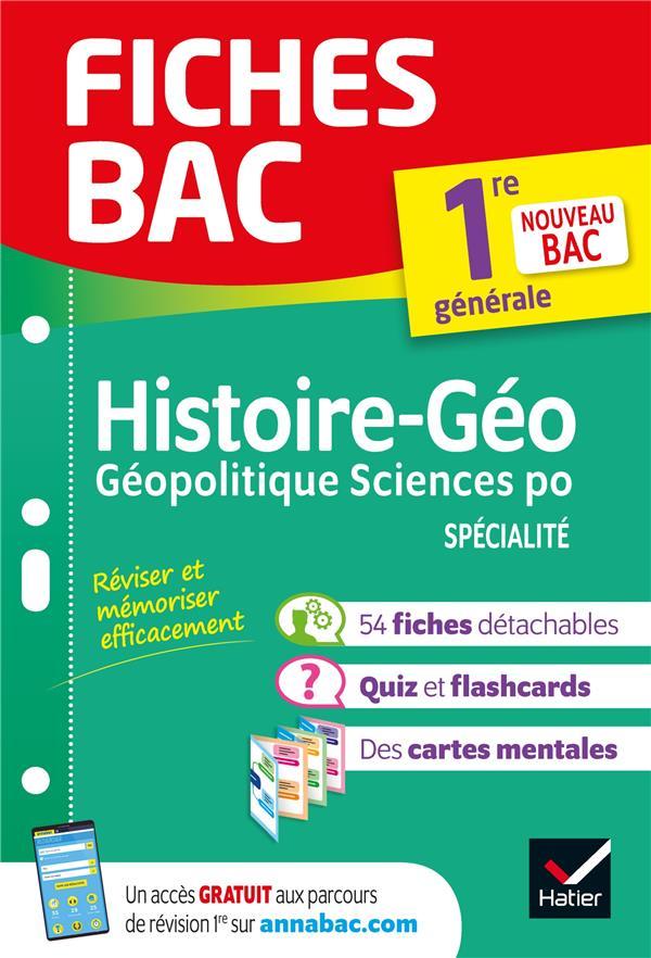 Fiches bac ; histoire-géographie, géopolitique, sciences politiques ; 1re