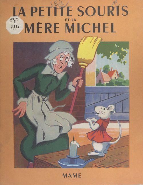 La petite souris et la mère Michel