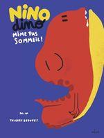 Vente EBooks : Nino Dino - Même pas sommeil !  - Mim