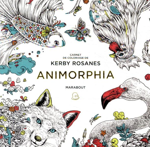 Carnet de coloriages ; animorphia