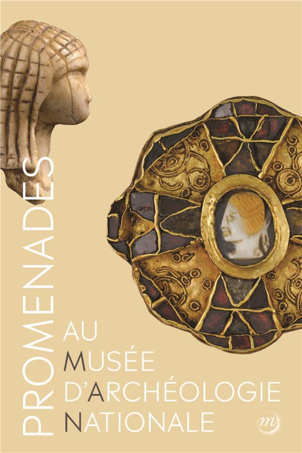 PROMENADE AU MUSEE D'ARCHEOLOGIE NATIONALE - DOMAINE NATIONAL DE SAINT-GERMAIN-EN-LAYE, GUIDE
