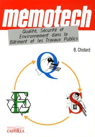 Memotech Qualite, Securite Et Environnement Dans Le Batiment Et Les Travaux Publics