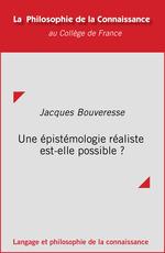 Vente EBooks : Une épistémologie réaliste est-elle possible?  - Jacques BOUVERESSE