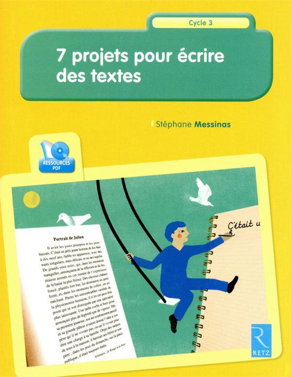 7 Projets Pour Ecrire Des Textes