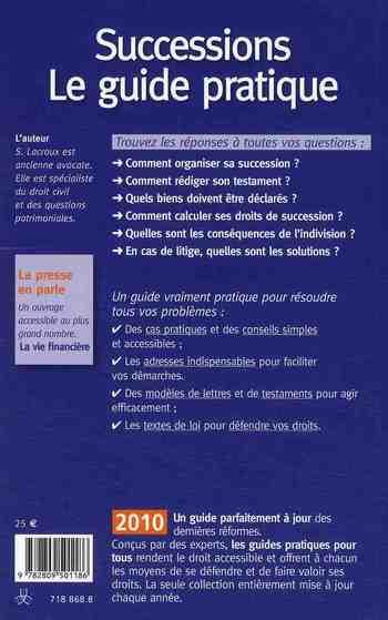 Successions ; le guide pratique (édition 2010)