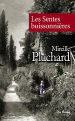 Vente Livre Numérique : Les Sentes buissonnières  - Mireille Pluchard