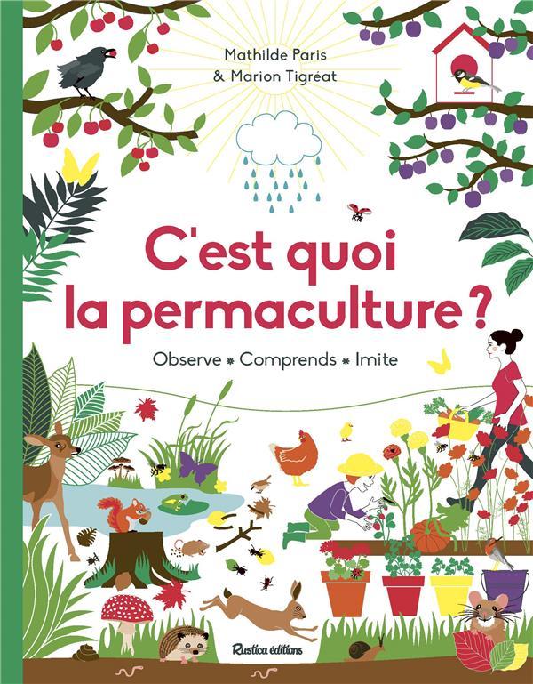 c'est quoi la permaculture ? observe, comprends, imite