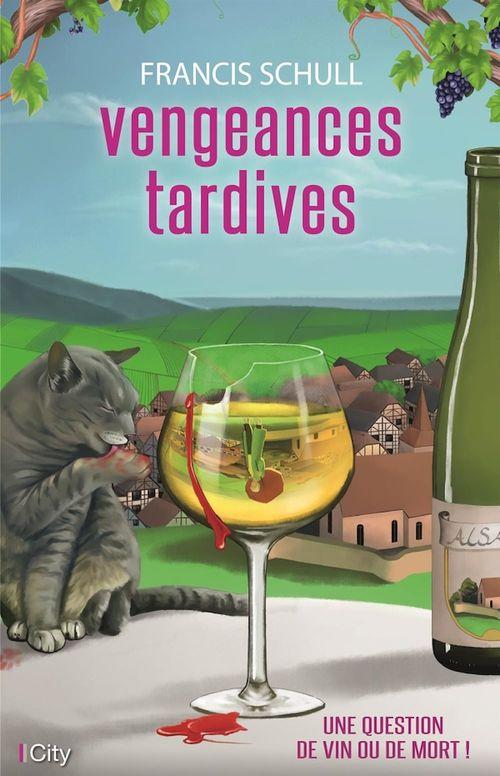 Vengeances tardives  - Francis Schull