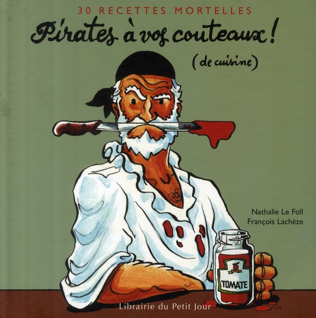 Pirates à vos couteaux (de cuisine)