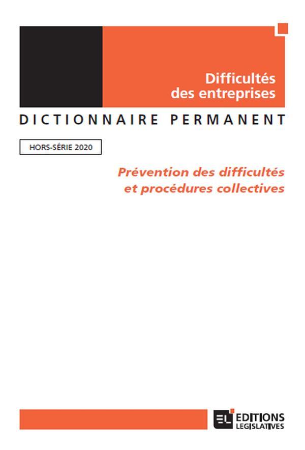 Difficulté des entreprises ; dictionnaire permanent ; hors-série ; prévention des difficultés et procédures collectives