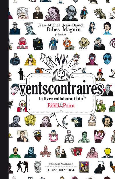 Vents contraires ; le livre collaboratif du théâtre du Rond-Point