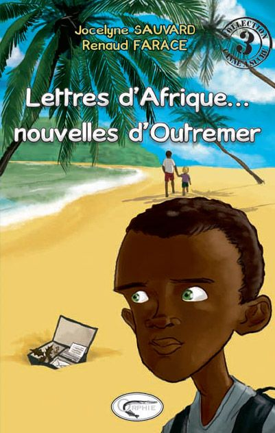Lettres d'Afrique ... nouvelles d'Outremer
