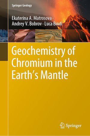 Geochemistry of Chromium in the Earth´s Mantle  - Ekaterina A. Matrosova  - Luca Bindi  - Andrey V. Bobrov