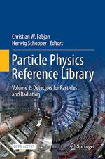 Particle Physics Reference Library  - Christian W. Fabjan - Herwig Schopper