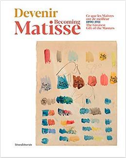 Devenir Matisse ; ce que les maîtres ont de meilleur