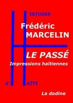 Le Passé - Impressions haïtiennes