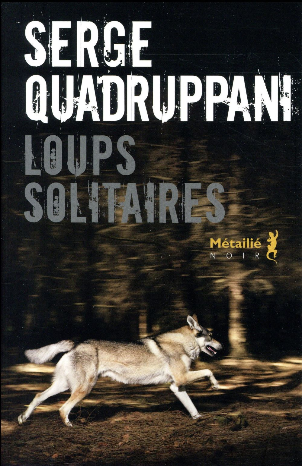 Loups solitaires